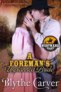 A Foreman's Unplanned Bride - Blythe Carver pdf download