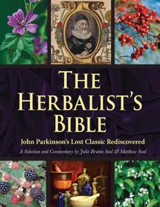 The Herbalist's Bible - Julie Bruton-Seal & Matthew Seal pdf download