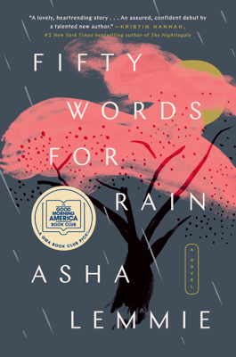 Fifty Words for Rain - Asha Lemmie pdf download