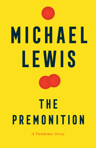 The Premonition: A Pandemic Story - Michael Lewis pdf download