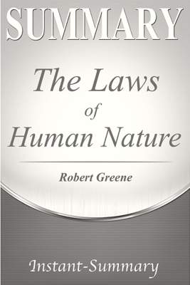 The Laws of Human Nature - Instant-Summary