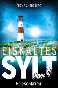 Eiskaltes Sylt - Thomas Herzberg pdf download