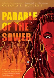Parable of the Sower:  A Graphic Novel Adaptation - Octavia E. Butler, Damian Duffy & John Jennings pdf download