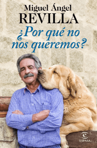 ¿Por qué no nos queremos? - Miguel Ángel Revilla pdf download