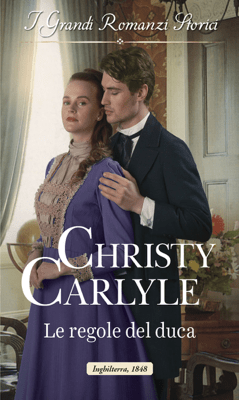 Le regole del duca - Christy Carlyle pdf download