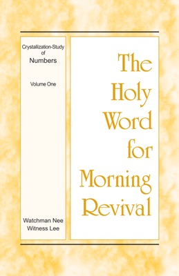 The Holy Word for Morning Revival - Crystallization-study of Numbers, Volume 1 - Witness Lee pdf download