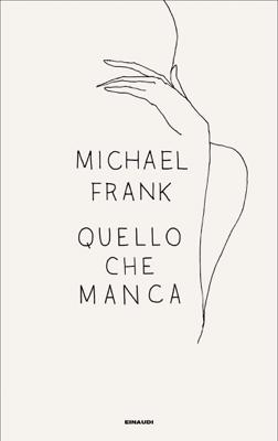 Quello che manca - Michael Frank pdf download