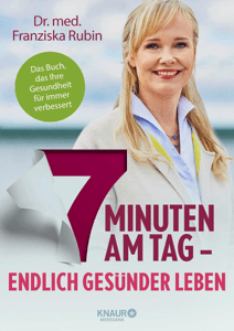 7 Minuten am Tag - Dr. med. Franziska Rubin pdf download