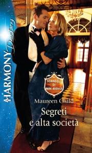 Segreti e alta società - Maureen Child pdf download