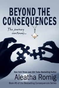 Beyond the Consequences - Aleatha Romig pdf download