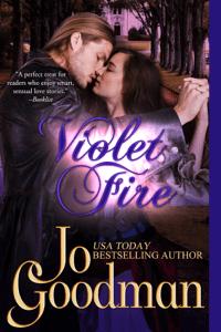 Violet Fire (Author's Cut Edition) - Jo Goodman pdf download