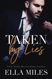 Taken by Lies - Ella Miles pdf download