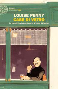 Case di vetro - Louise Penny pdf download