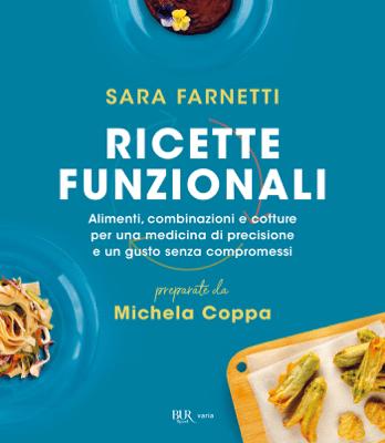 Ricette funzionali - Sara Farnetti & Michela Coppa pdf download