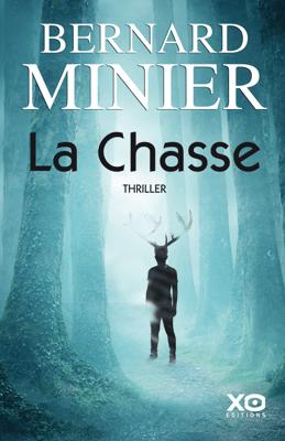La Chasse - Bernard Minier pdf download