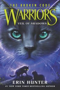 Warriors: The Broken Code #3: Veil of Shadows - Erin Hunter pdf download