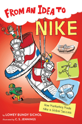 From an Idea to Nike - Lowey Bundy Sichol