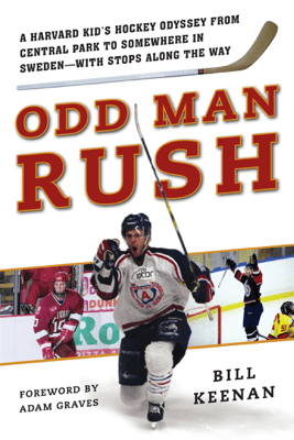 Odd Man Rush - Bill Keenan & Adam Graves