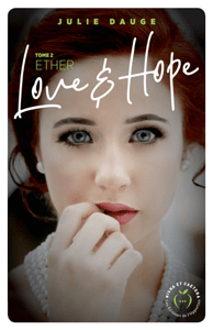 Love and hope - Ether - Julie Dauge pdf download