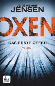 Oxen. Das erste Opfer - Jens Henrik Jensen pdf download