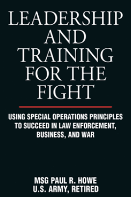 Leadership and Training for the Fight - Paul R. Howe
