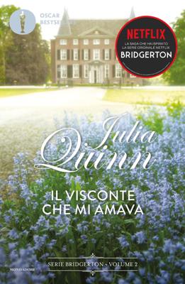 Bridgerton - 2. Il visconte che mi amava - Julia Quinn pdf download