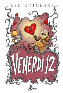 Venerdì 12 - Leo Ortolani pdf download