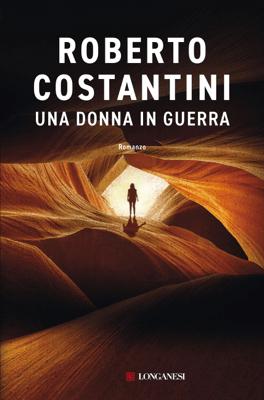 Una donna in guerra - Roberto Costantini pdf download
