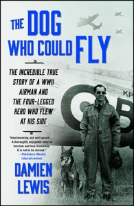 The Dog Who Could Fly - Damien Lewis pdf download