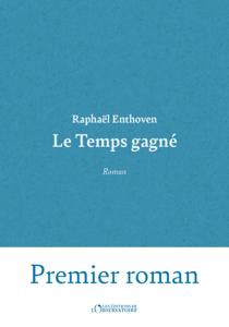 Le Temps gagné - Raphaël Enthoven pdf download