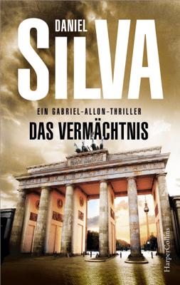 Das Vermächtnis - Daniel Silva pdf download