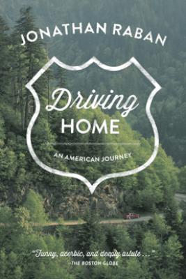 Driving Home - Jonathan Raban