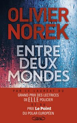 Entre deux mondes - Olivier Norek pdf download
