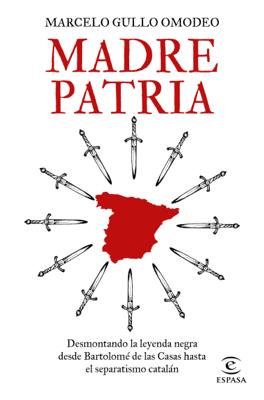 Madre patria - Marcelo Gullo Omodeo pdf download