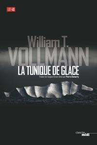 La Tunique de glace - William T. Vollmann pdf download