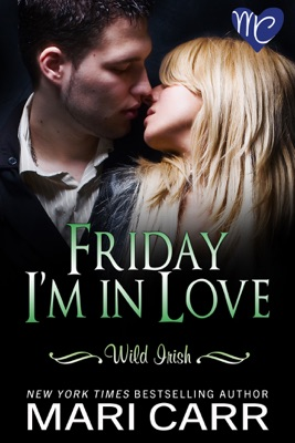 Friday I'm in Love - Mari Carr pdf download