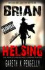 Gareth K Pengelly - Brian Helsing Mission 1: Just Try Not To Die  artwork
