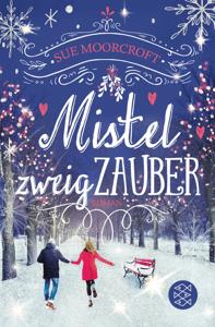 Mistelzweigzauber - Sue Moorcroft pdf download