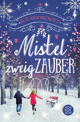Mistelzweigzauber - Sue Moorcroft pdf download