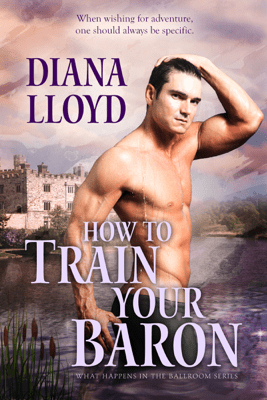 How to Train Your Baron - Diana Lloyd pdf download