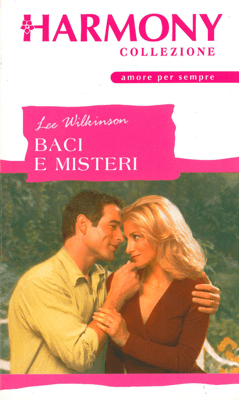 Baci e misteri - Lee Wilkinson pdf download