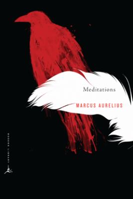 Meditations - Marcus Aurelius & Gregory Hays