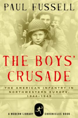 The Boys' Crusade - Paul Fussell