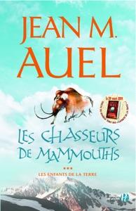 Les Chasseurs de mammouths - Jean M. Auel pdf download
