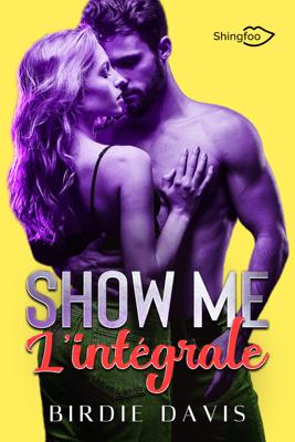 Show Me - L'intégrale - Birdie Davis pdf download