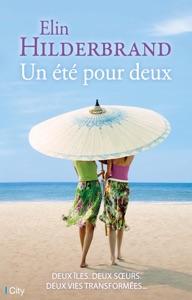 Un été pour deux - Elin Hilderbrand pdf download