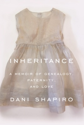 Inheritance - Dani Shapiro pdf download