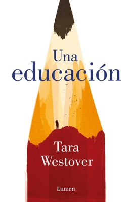 Una educación - Tara Westover pdf download