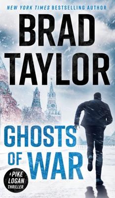 Ghosts of War - Brad Taylor pdf download