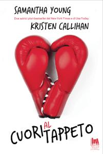 Cuori al tappeto - Kristen Callihan & Samantha Young pdf download